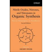 Nitrile Oxides, Nitrones & Nitronates in Organic Synthesis: Novel Strategies in Synthesis