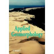 Applied Geomorphology: Theory and Practice