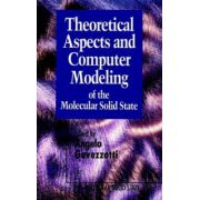 Theoretical Aspects and Computer Modeling of the Molecular Solid State