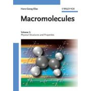 Macromolecules: Volume 3: Physical Structures and Properties