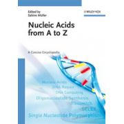 Nucleic Acids from A to Z: A Concise Encyclopedia