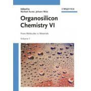 Organosilicon Chemistry VI: From Molecules to Materials, 2 Volumes