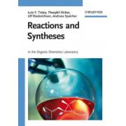 Syntheses and Reactions: In the Organic Chemistry Laboratory