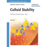 Colloid Stability: The Role of Surface Forces, Part I, Volume 1