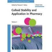 Colloid Stability and Application in Pharmacy: Colloids and Interface Science, Volume 3