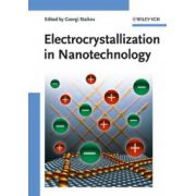 Electrocrystallization in Nanotechnology