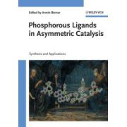Phosphorous Ligands in Asymmetric Catalysis: Synthesis and Applications