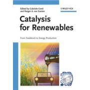 Catalysis for Renewables: From Feedstock to Energy Production