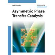 Asymmetric Phase Transfer Catalysis