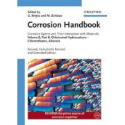 Corrosion Handbook: Corrosive Agents and Their Interaction with Materials, Volume 8, Part B: Chlorinated Hydrocarbons - Chloroethanes, Alkanols