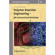 Polymer Reaction Engineering: 9th International Workshop