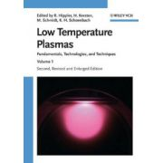 Low Temperature Plasmas: Fundamentals, Technologies and Techniques
