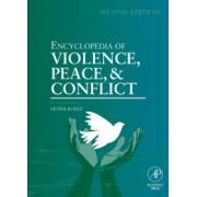 Encyclopedia of Violence, Peace, and Conflict, 3-Volume Set