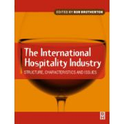 International Hospitality Industry: Structure, Characteristics and Issues