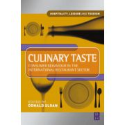 Culinary Taste: Consumer Behaviour in the International Restaurant Sector