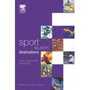 Sport Tourism Destinations: Issues and Analysis
