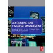 Accounting and Financial Management: Developments in the International Hospitality Industry