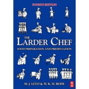 Larder Chef, The: Food Preparation and Presentation