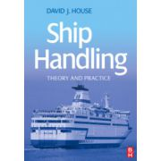 Ship Handling: Theory and Practice