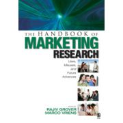 Handbook of Marketing Research, The: Uses, Misuses, and Future Advances