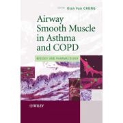 Airway Smooth Muscle in Asthma and COPD: Biology and Pharmacology