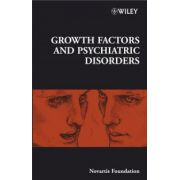 Novartis Foundation Symposium 289: Growth Factors and Psychiatric Disorders