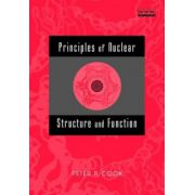 Principles of Nuclear Structure and Function