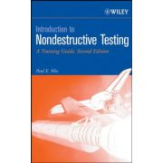 Introduction to Nondestructive Testing: A Training Guide