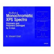 Handbook of Monochromatic XPS Spectra, 3-Volume Set