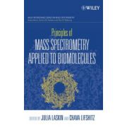 Principles of Mass Spectrometry Applied to Biomolecules