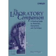 Laboratory Companion: A Practical Guide to Materials, Equipment, and Technique
