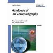 Handbook of Ion Chromatography, Third, Completely Revised and Enlarged Edition. Two Volumes