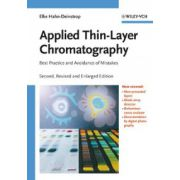 Applied Thin-Layer Chromatography: Best Practice and Avoidance of Mistakes