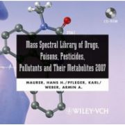 Mass Spectral Library of Drugs, Poisons, Pesticides, Pollutants and Their Metabolites 2007, CD-ROM/Print