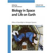 Biology in Space and Life on Earth: Effects of Spaceflight on Biological Systems