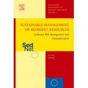 Sediment Risk Management and Communication, Sustainable management of sediment resources (SEDNET), Volume 3
