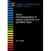 Liquid Chromatography of Natural Pigments and Synthetic Dyes, Journal of Chromatography Library, Volume 71