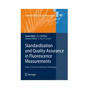 Standardization and Quality Assurance in Fluorescence Measurements, State of the Art and Future Challenges