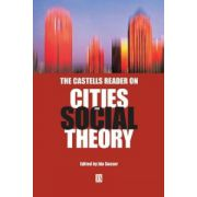 Castells Reader on Cities and Social Theory