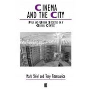 Cinema and the City: Film and Urban Societies in a Global Context
