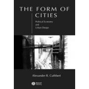 Form of Cities: Political Economy and Urban Design