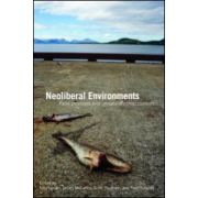 Neoliberal Environments, False Promises and Unnatural Consequences