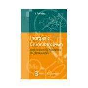 Inorganic Chromotropism, Basic Concepts and Applications of Colored Materials