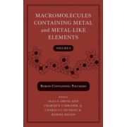 Macromolecules Containing Metal and Metal-Like Elements, Volume 8, Boron-Containing Particles
