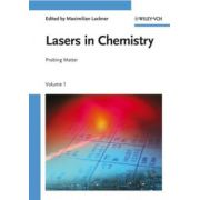 Lasers in Chemistry: Probing and Influencing Matter