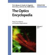 Optics Encyclopedia: Basic Foundations and Practical Applications, 5 Volumes Set