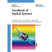 Handbook of Optical Systems, Volume 3, Aberration Theory and Correction of Optical Systems