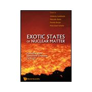 EXOTIC STATES OF NUCLEAR MATTER - PROCEEDINGS OF THE INTERNATIONAL SYMPOSIUM EXOCT07: Proceedings of the International Symposium EXOCT07