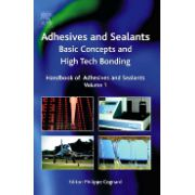 Handbook of Adhesives and Sealants, Basic Concepts and High Tech Bonding