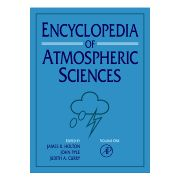 Encyclopedia of Atmospheric Sciences, 6-Volume Set